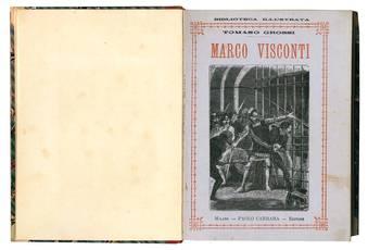 Marco Visconti. Romanzo storico. Edizione nuovamente illustrata corredata della biografia dell'autore.