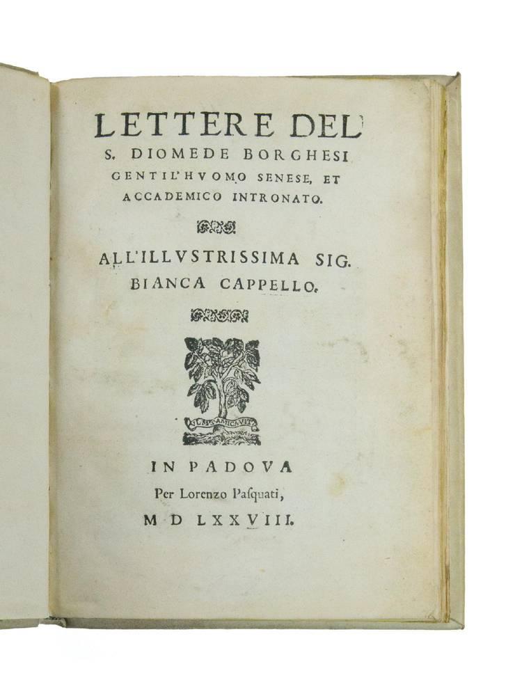 Lettere... All?illustrissima Sig. Bianca Cappello