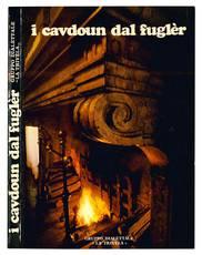 I cavdoun dal fuglèr. Poesie e prose nei dialetti degli Antichi Domini Estensi.