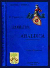 Grammatica araldica ad uso degli italiani