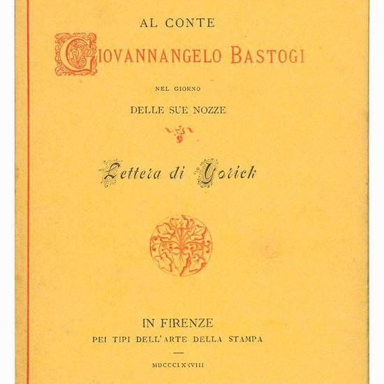 Al conte Giovannangelo Bastogi. 15 luglio 1878.