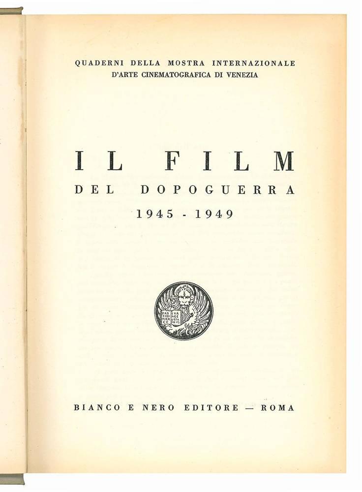 Il film del dopoguerra 1945-1949.