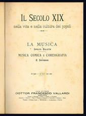 La Musica di I. Valletta. Musica comica e coreografica di A. Soffredini.