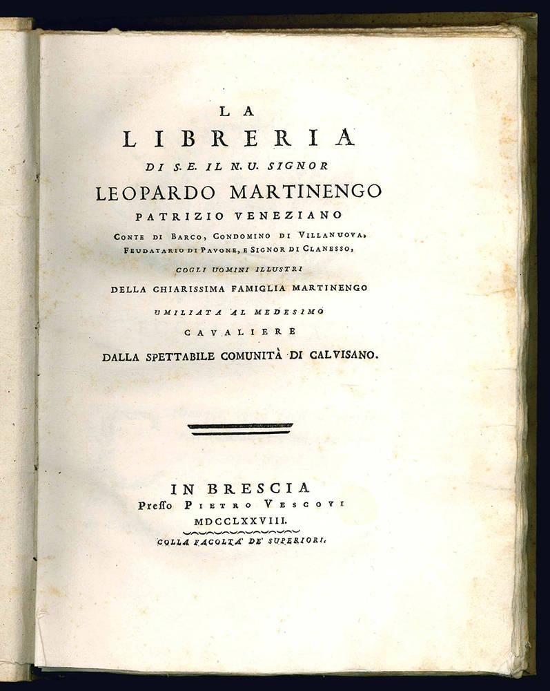 La libreria di S.E. il N.U. Signor Leopardo Martinengo