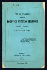 Cenni storici intorno a Lodovico Antonio Muratori.