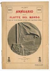 Annuario delle flotte del mondo, 1909. A cura del circolo giovanile di Roma della lega navale italiana. Compilato da Luigi Tonetti