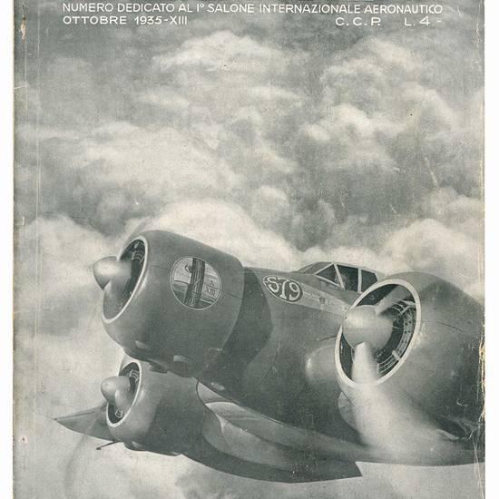 L'Ala d'Italia. Periodico Nazionale dell'Aviazione Fascista. Numeero dedicato al I° Salone Internazionale Aeronautico. Ottobrrer 1935-XIII.