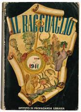 Il ragguaglio dell'attività culturale, letteraria ed artistica dei cattolici in Italia 1940-1941