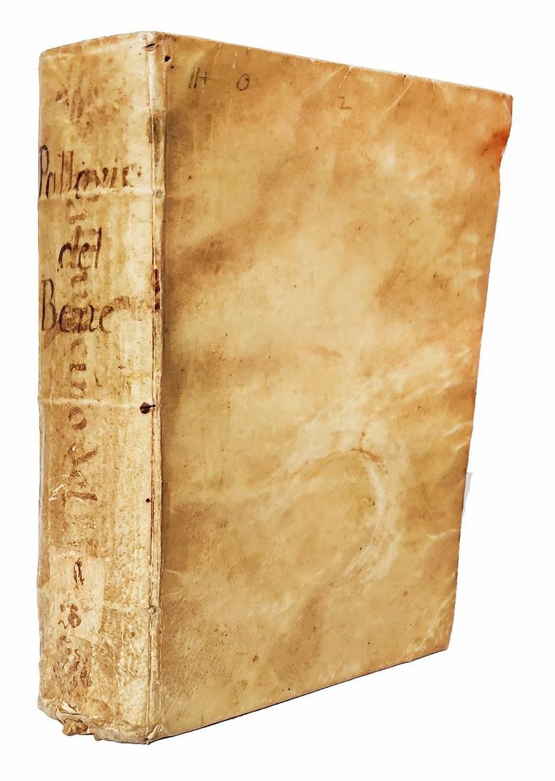 Del bene libri quattro del P. Sforza Pallavicino della Compagnia di Giesù. Con la nota in fine di ciascun libro delle conclusioni principalmente stabilite in esso, e con un indice abbondante delle materie