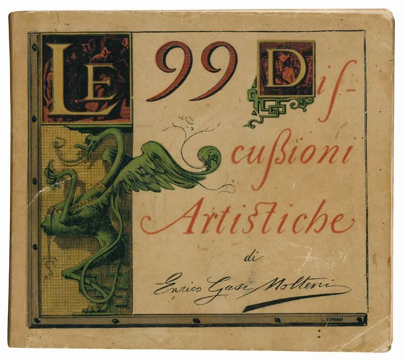 Le 99 discussioni artistiche di Enrico Gasi Molteni.