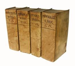 Titi Livii Patavini Historiae Romanae principis libri omnes superstites, optimorum exemplarium collatione recogniti, et novis additamentis illustrati. Tomus primus (-quartus).