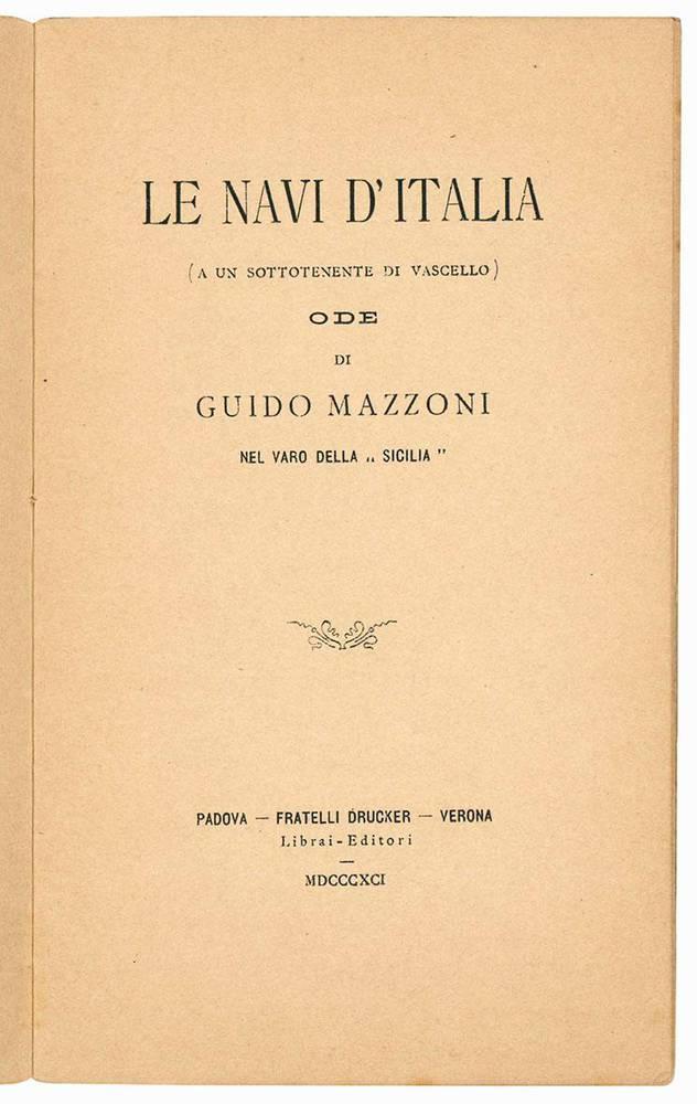 Le navi d'Italia (a un sottotenente di vascello) ode di Guido Mazzoni nel varo della