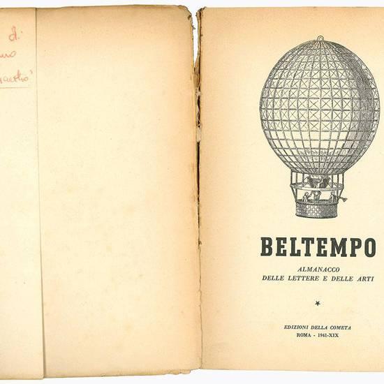 """Lotto di due numeri di """"Beltempo. Almanacco delle lettere e delle arti"""". Anno 1941, 1942."""