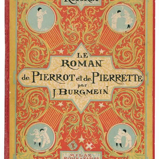 Le Roman de Pierrot et de Pierrette. Historiettes Musicales par J. Burgmein. Sérénade de Pierrot à Pierrette; Duo Amoureux; Bal de Noces; Cortège Nuptial. Illustrées par A. Edel.