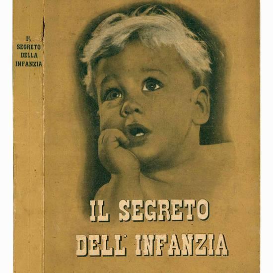 Il segreto dell'infanzia.