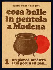 Cosa bolle in pentola a Modena - I°. III edizione.