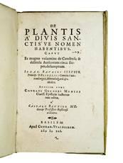 Epistolae hactenus non editae (Caspar Bauhin, ed.), in: BAUHIN, Johann. De plantis à divis sanctis?ve nomen habentibus