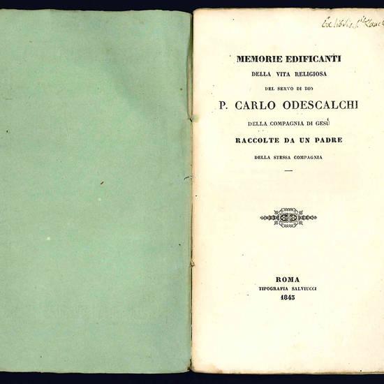 Memorie edificanti della vita religiosa del servo di Dio p. Carlo Odescalchi