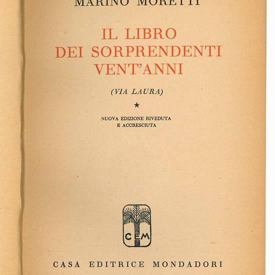 Il libro dei soprendenti vent'anni. (Via Laura). Nuova edizione riveduta e accresciuta.