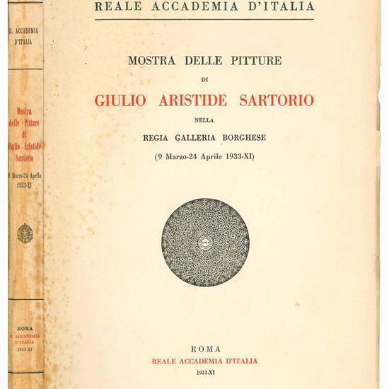 Mostra delle pitture di Giulio Aristide Sartorio nella regia Galleria Borghese (9 Marzo - 24 Aprile 1933-XI).