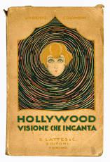 Hollywood. Visione che incanta.