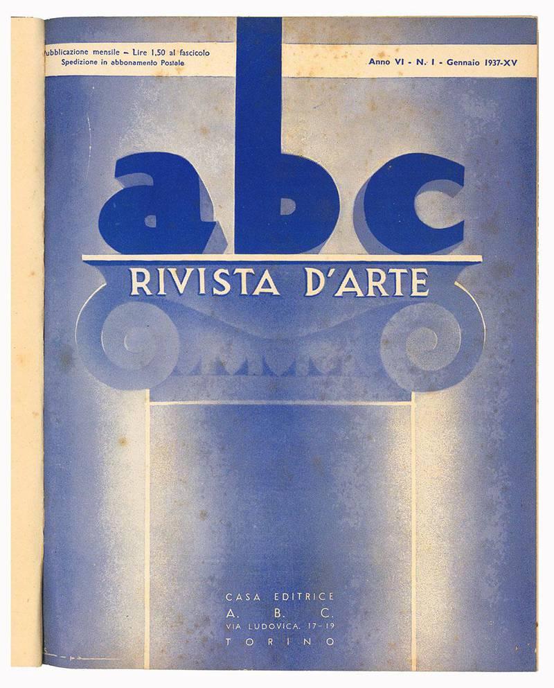 """Lotto di dodici numeri de """"abc Rivista d'arte"""". Anno VI - N. 1-12 (annata completa 1937)."""