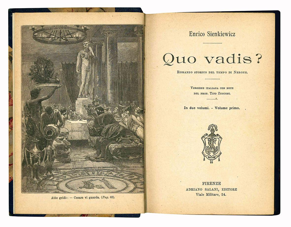 Quo vadis? Romanzo storico del tempo di Nerone. Versione italiana con note del Prof. Tito Zucconi. Volume primo (-secondo).