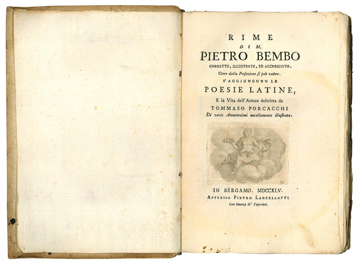Rime di m. Pietro Bembo corrette, illustrate, ed accresciute, come dalla prefazione si può vedere. S'aggiungono le poesie latine, e la vita dell'Autore descritta da Tommaso Porcacchi di varie annotazioni novellamente illustrata.