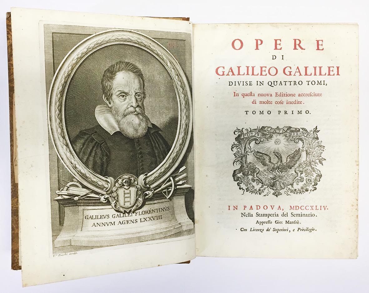 Opere di Galileo Galilei divise in quattro tomi in questa nuova edizione accresciute di molte cose inedite