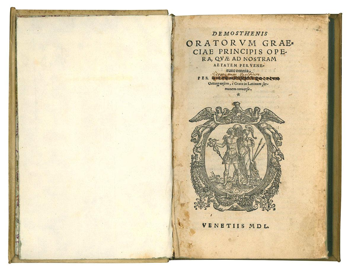 Demosthenis oratorum Graeciae principis Opera, quae ad nostram aetatem pervenerunt omnia. Per Hieronimum VVolfium Oetingensem, è Graeco in Latinum sermonem conuersa.
