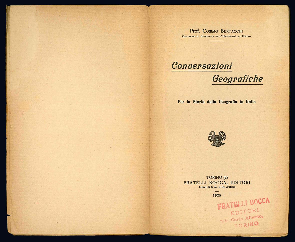 Conversazioni geografiche. Per la Storia della Geografia in Italia.