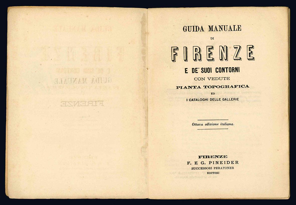 Guida manuale di Firenze e de' suoi contorni.