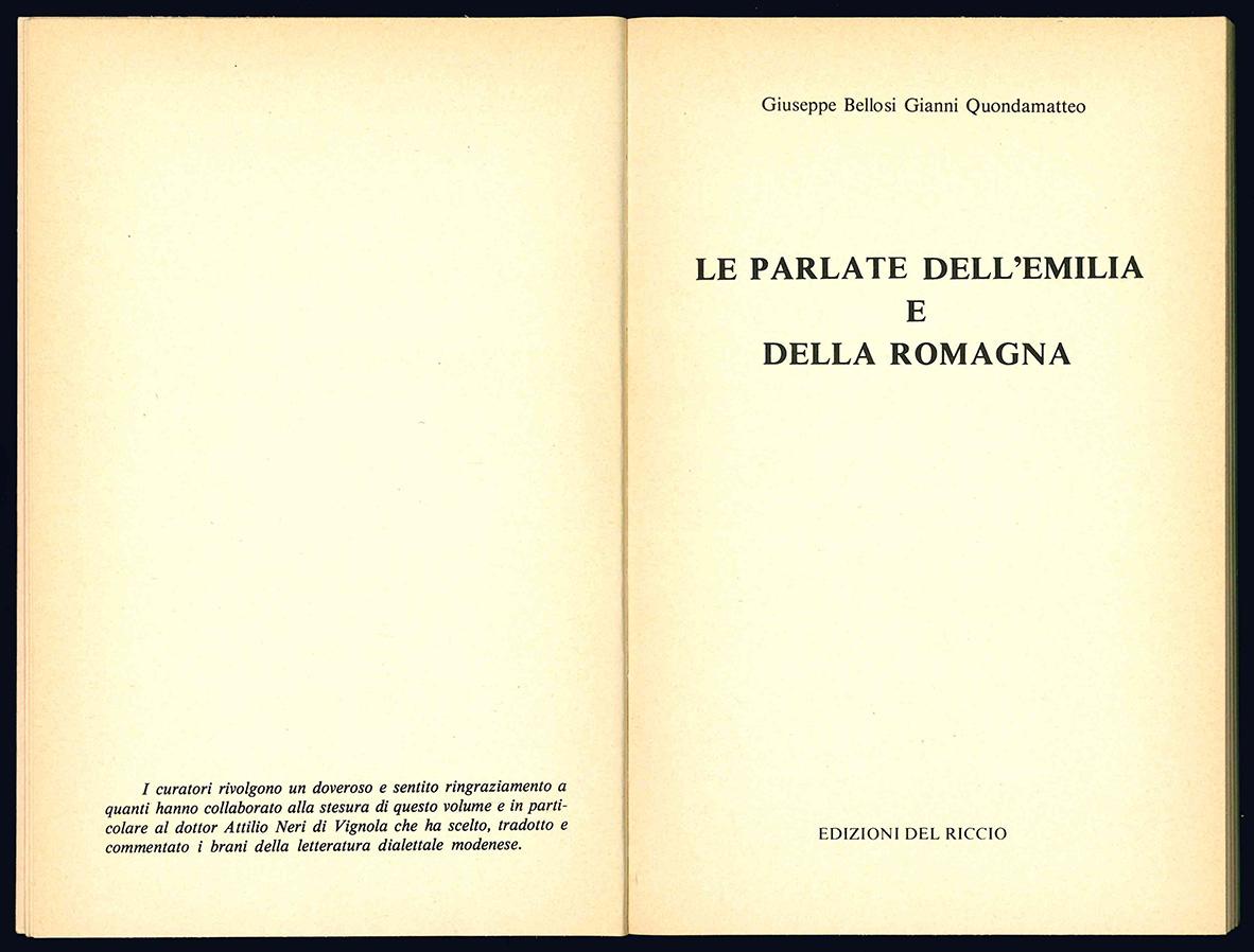 Le parlate dell'Emilia e della Romagna.